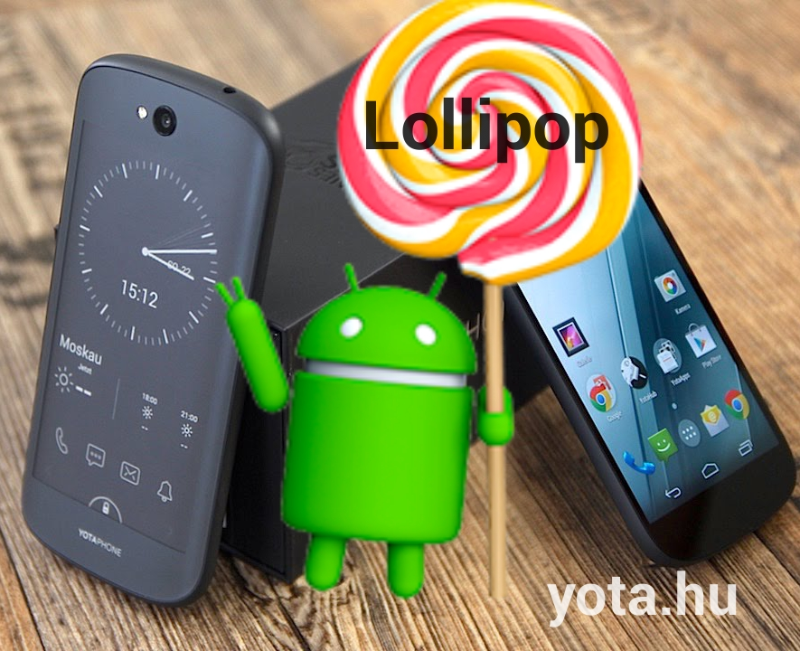 Lollipop Yotaphone2 upgrade, frissítés